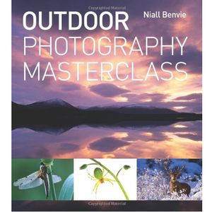 Outdoor Photography Masterclass - Niall Benvie