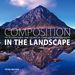 Composition in the Landscape - Peter Watson