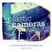Plastic Cameras - Lo-fi Photography in the Digital Age - Chris Gatcum
